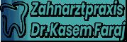 Zahnarztpraxis Dr. Kasem Faraj